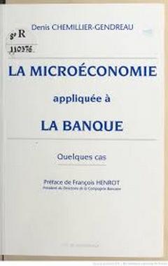 La microéconomie appliquée à la banque