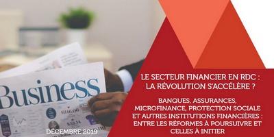 Le secteur financier en RDC : enjeux et perspectives
